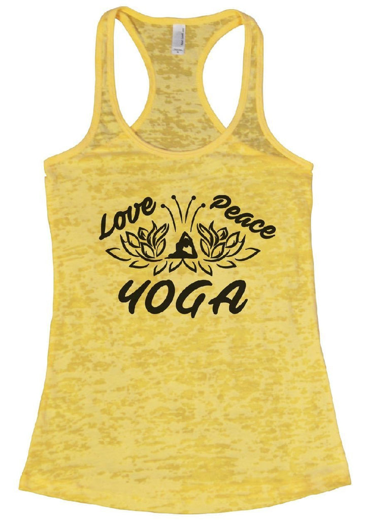 Love Peace YOGA Burnout Tank Top By Funny Threadz Funny Shirt Small / Yellow