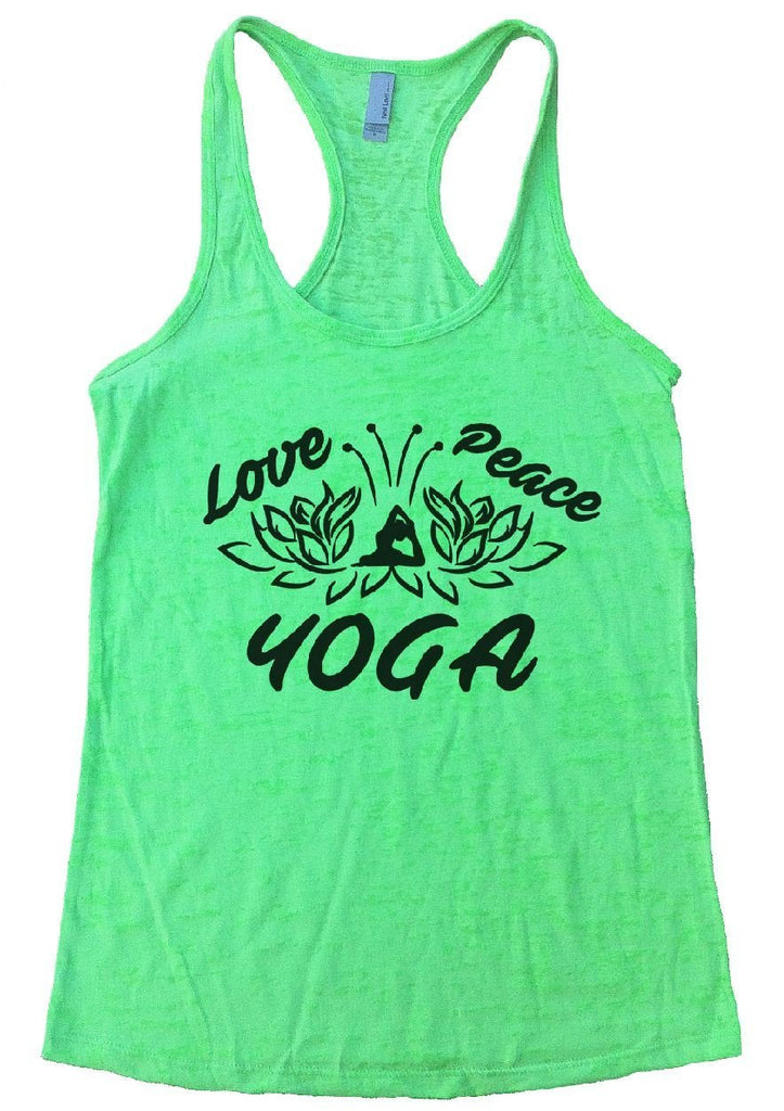 Love Peace YOGA Burnout Tank Top By Funny Threadz Funny Shirt Small / Neon Green