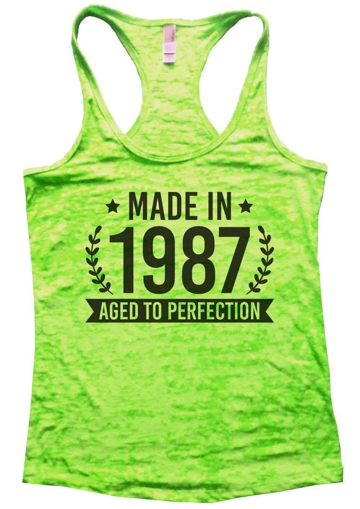 Made In 1987 Aged To Perfection Burnout Tank Top By Funny Threadz Funny Shirt Small / Neon Green