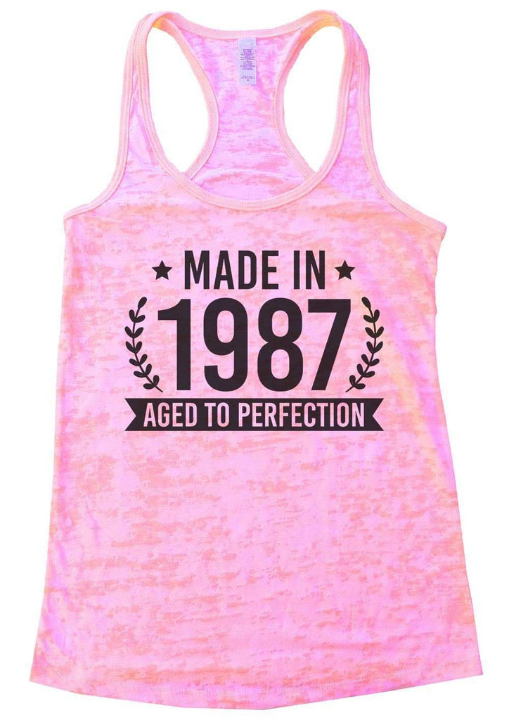 Made In 1987 Aged To Perfection Burnout Tank Top By Funny Threadz Funny Shirt Small / Light Pink