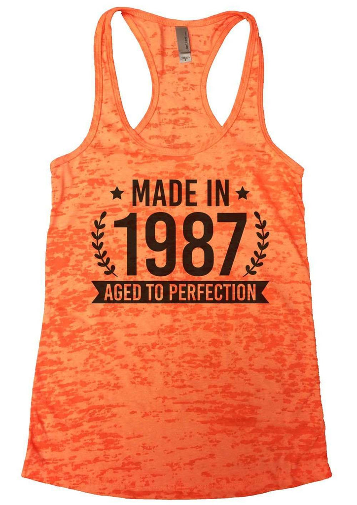 Made In 1987 Aged To Perfection Burnout Tank Top By Funny Threadz Funny Shirt Small / Neon Orange