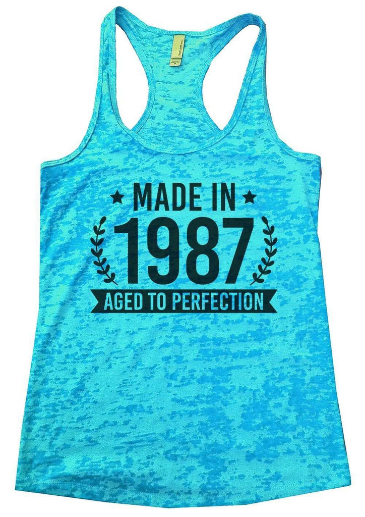 Made In 1987 Aged To Perfection Burnout Tank Top By Funny Threadz Funny Shirt Small / Tahiti Blue