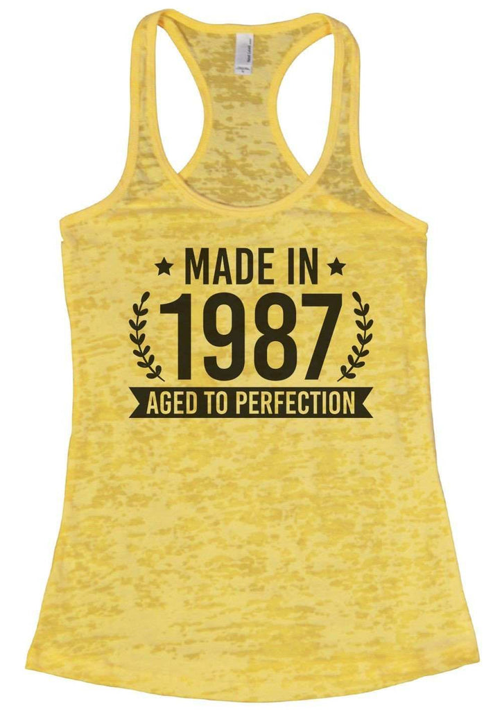 Made In 1987 Aged To Perfection Burnout Tank Top By Funny Threadz Funny Shirt Small / Yellow