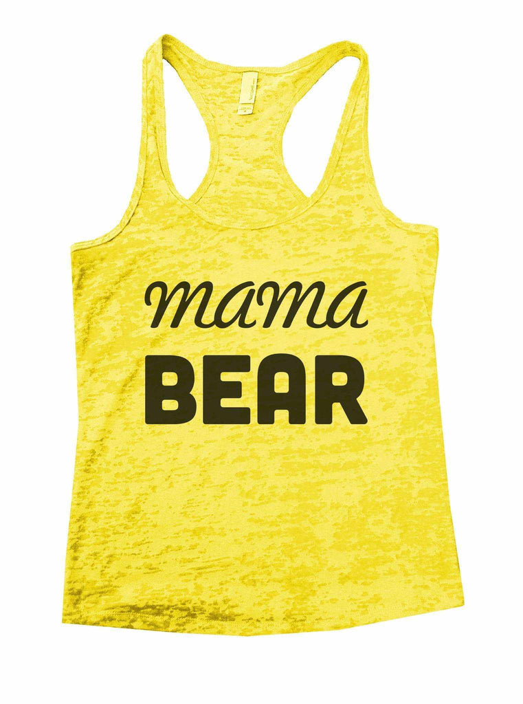 Mama Bear Burnout Tank Top By Funny Threadz Funny Shirt Small / Yellow