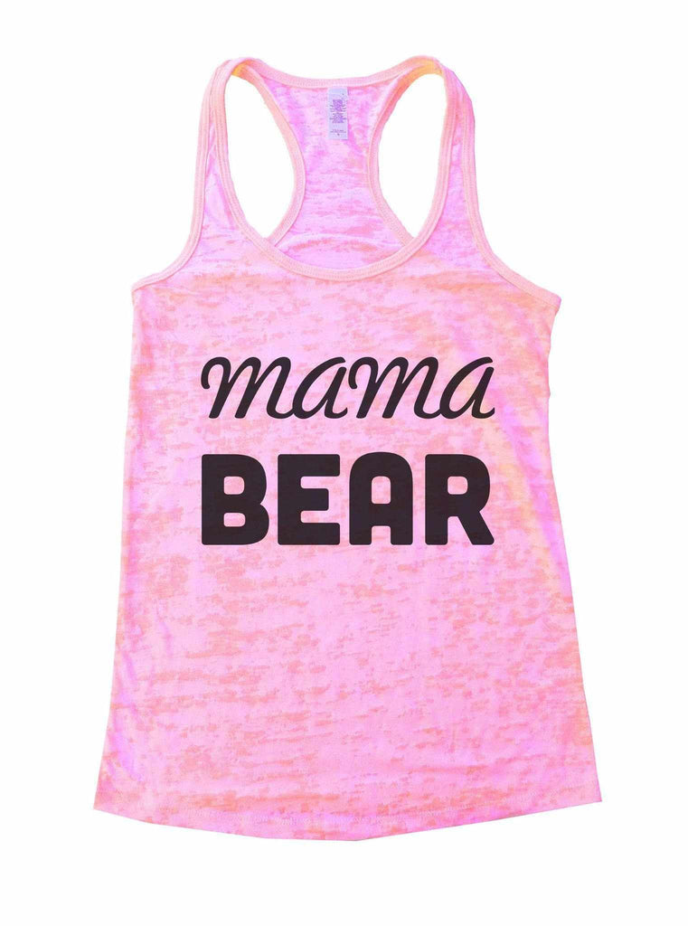 Mama Bear Burnout Tank Top By Funny Threadz Funny Shirt Small / Light Pink