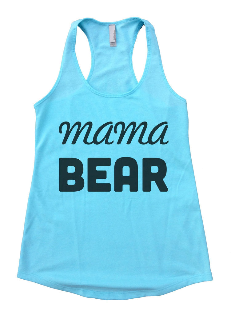 Mama Bear Womens Workout Tank Top Funny Shirt Small / Cancun Blue