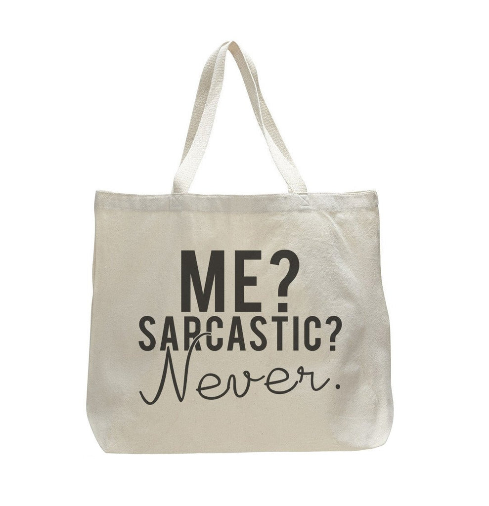 Me? Sarcastic? Never. - Trendy Natural Canvas Bag - Funny and Unique - Tote Bag Funny Shirt