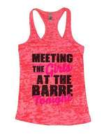 Meeting The Girls At The Barre Tonight Burnout Tank Top By Funny Threadz Funny Shirt Small / Shocking Pink
