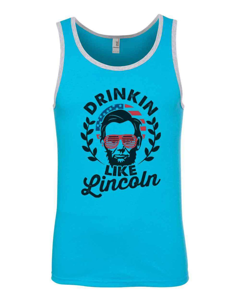 e9b8f442acb0d Mens Tank Top Drinkin Like Lincoln 4th of July Independence Day Shirt