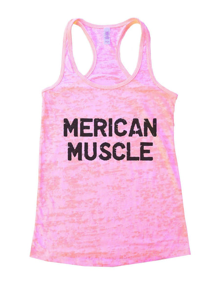 Merican Muscle Burnout Tank Top By Funny Threadz Funny Shirt Small / Light Pink