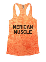 Merican Muscle Burnout Tank Top By Funny Threadz Funny Shirt Small / Neon Orange
