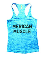 Merican Muscle Burnout Tank Top By Funny Threadz Funny Shirt Small / Tahiti Blue