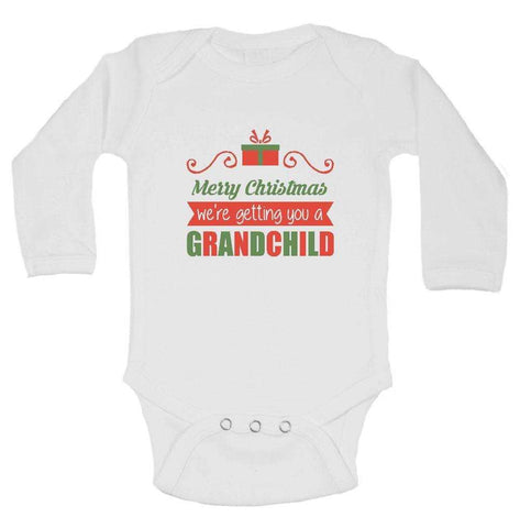 merry christmas were getting you a grandchild funny kids onesie