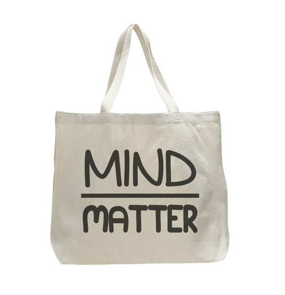 Mind Over Matter - Trendy Natural Canvas Bag - Funny and Unique - Tote Bag Funny Shirt