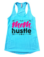 Mom Hustle Womens Workout Tank Top Funny Shirt Small / Cancun Blue