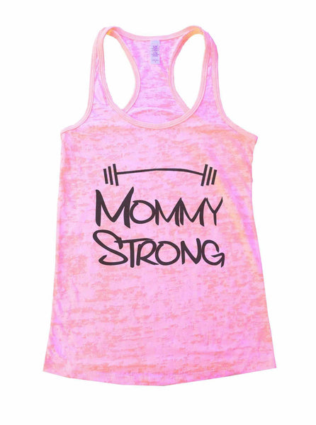 Mommy Strong Mothers Motivational Burnout Tank Top By Funny Threadz Funny Shirt Small / Light Pink