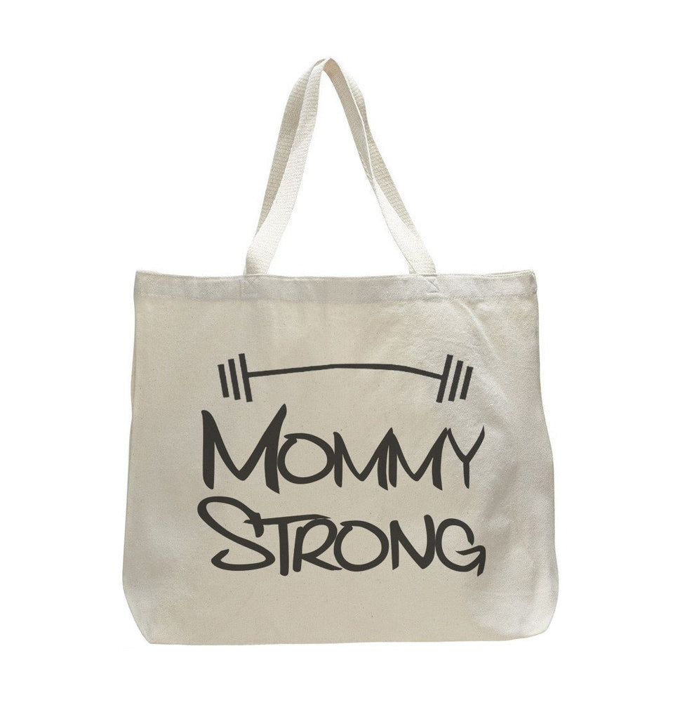Mommy Strong - Trendy Natural Canvas Bag - Funny and Unique - Tote Bag Funny Shirt