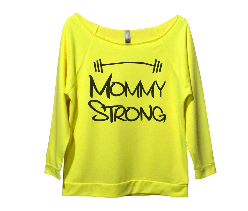 Mommy Strong Womens 3/4 Long Sleeve Vintage Raw Edge Shirt Funny Shirt Small / Neon Yellow