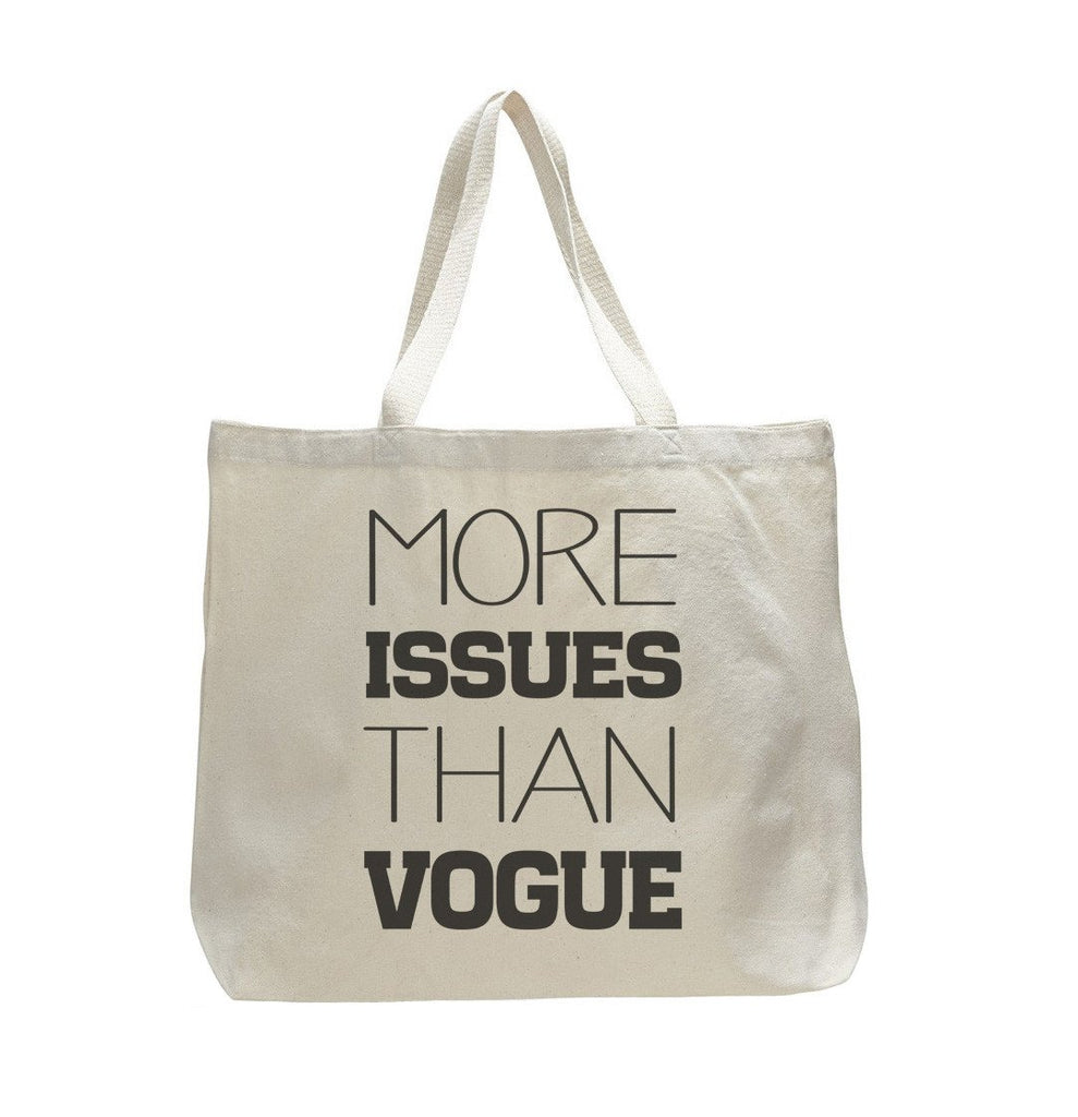 More Issues Then Vogue - Trendy Natural Canvas Bag - Funny and Unique - Tote Bag Funny Shirt