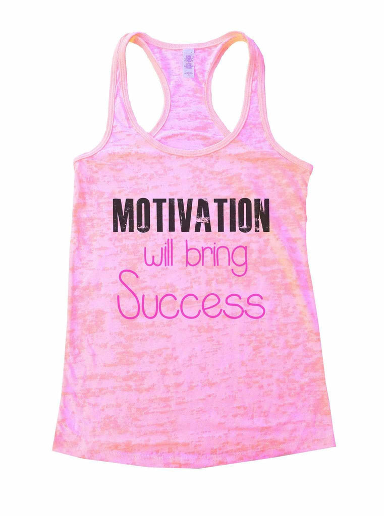 Motivation Will Bring Success Burnout Tank Top By Funny Threadz Funny Shirt Small / Light Pink
