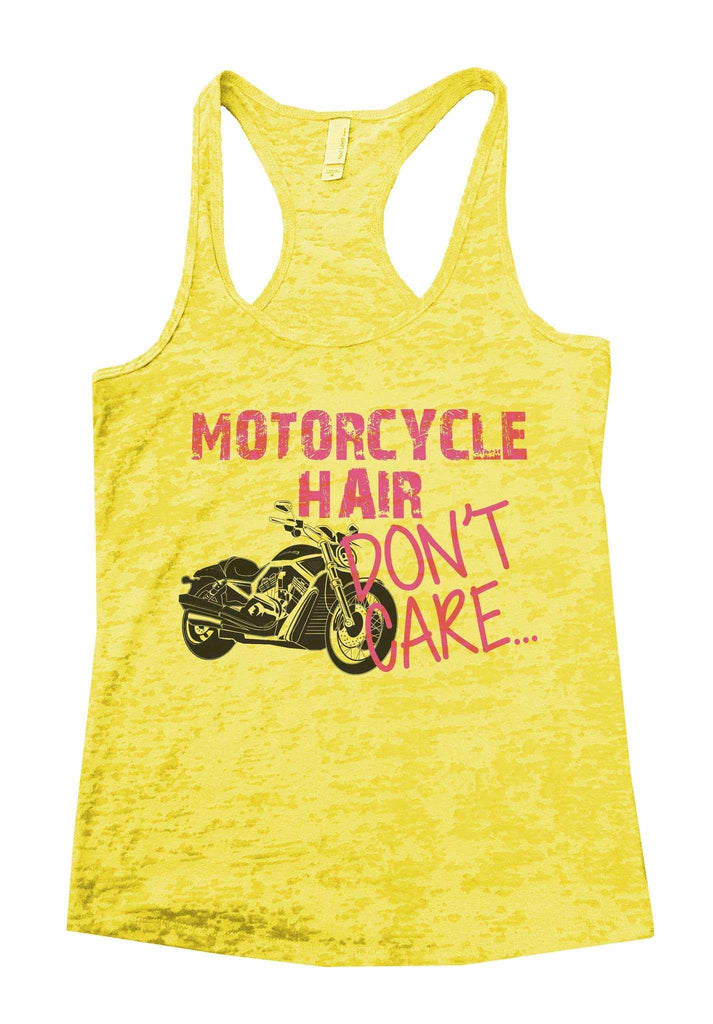 Motorcycle Hair Dont Care Burnout Tank Top By Funny Threadz Funny Shirt Small / Yellow