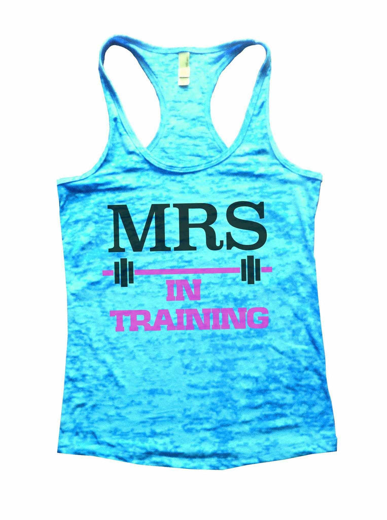 Mrs In Training Burnout Tank Top By Funny Threadz Funny Shirt Small / Tahiti Blue