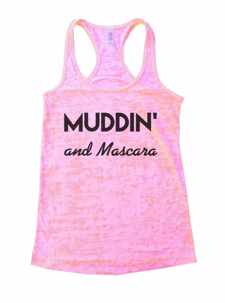 Muddin And Mascara Burnout Tank Top By Funny Threadz Funny Shirt Small / Light Pink