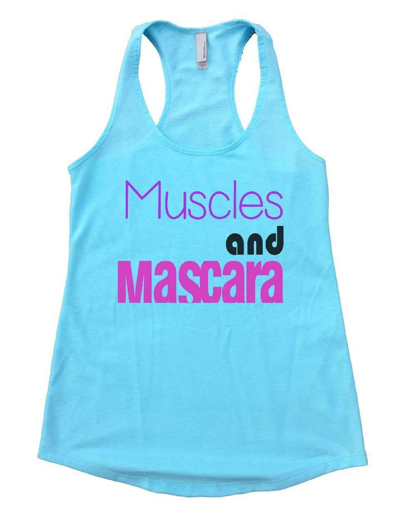 Muscles And Mascara Womens Workout Tank Top Funny Shirt Small / Cancun Blue