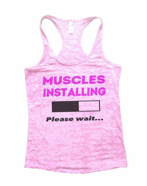 Muscles Installing Please Wait Burnout Tank Top By Funny Threadz Funny Shirt Small / Light Pink