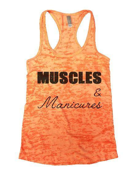 Muscles & Manicures Burnout Tank Top By Funny Threadz Funny Shirt Small / Neon Orange