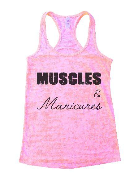 Muscles & Manicures Burnout Tank Top By Funny Threadz Funny Shirt Small / Light Pink