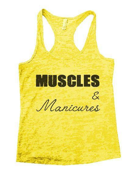 Muscles & Manicures Burnout Tank Top By Funny Threadz Funny Shirt Small / Yellow