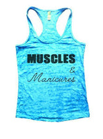 Muscles & Manicures Burnout Tank Top By Funny Threadz Funny Shirt Small / Tahiti Blue