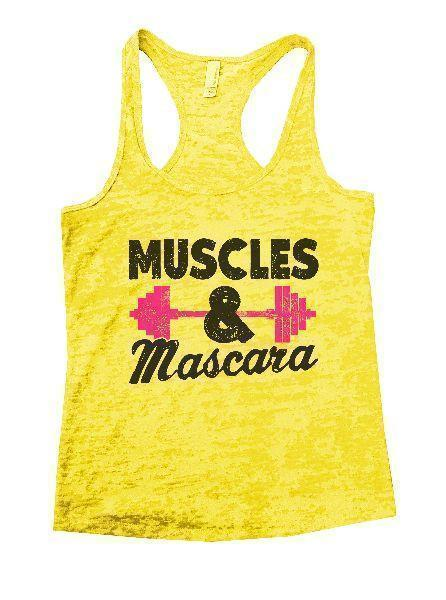 Muscles & Mascara Burnout Tank Top By Funny Threadz