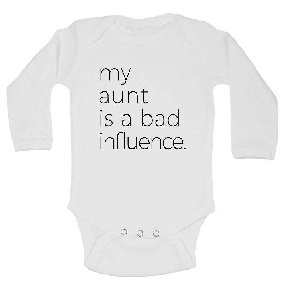 My Aunt Is A Bad Influence. Funny Kids Onesie Funny Shirt Long Sleeve 0-3 Months