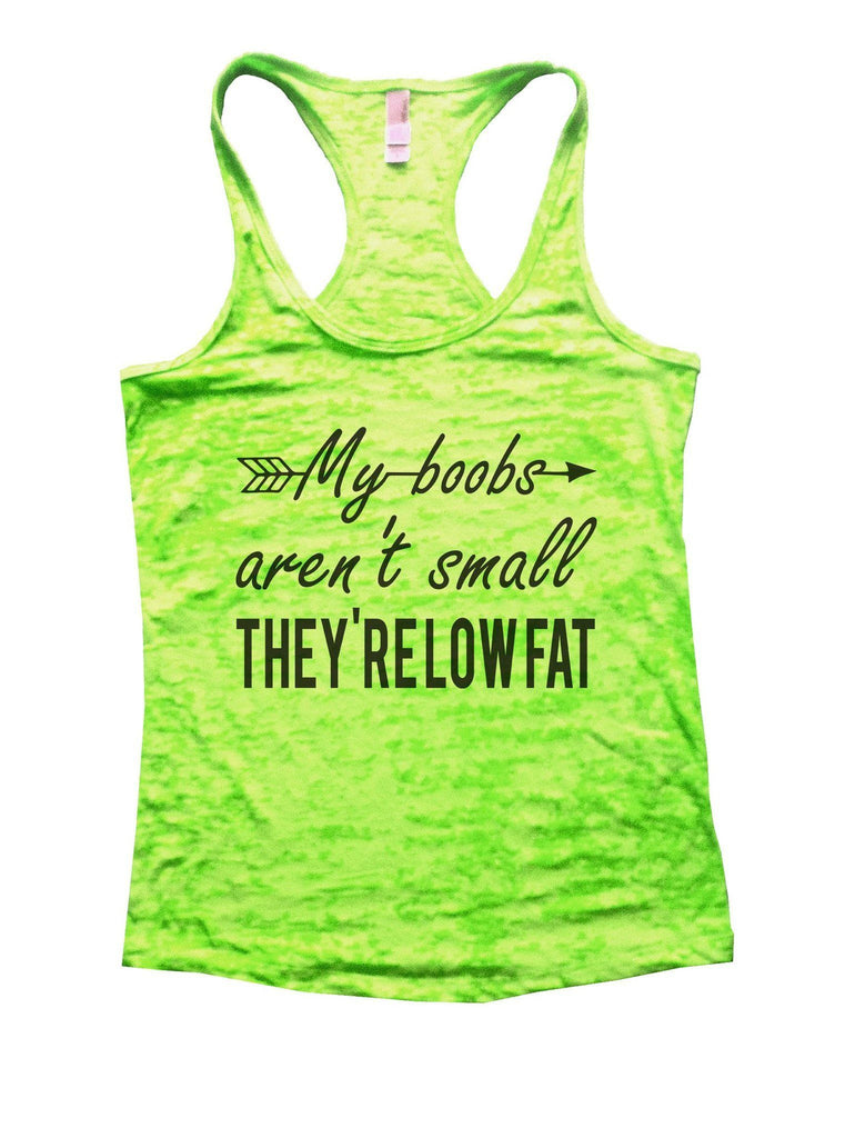 My Boobs Aren't Small They're Low Fat Burnout Tank Top By Funny Threadz - FunnyThreadz.com