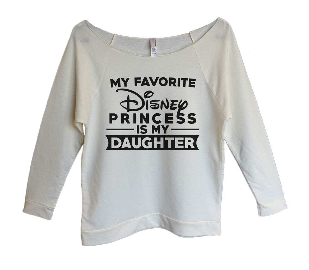 My Favorite Disney Princess is my Daughter Womens 3/4 Long Sleeve Vintage Raw Edge Shirt Funny Shirt Small / Beige