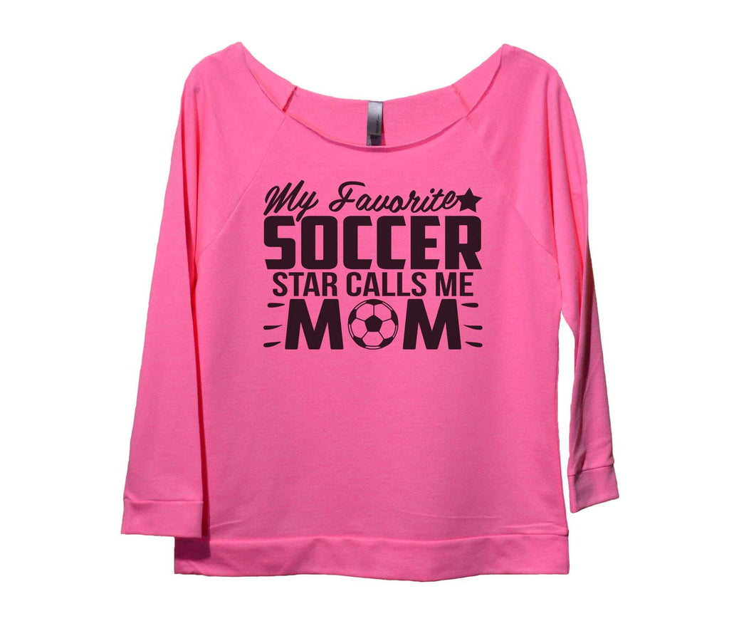 My Favorite Soccer Star Calls Me Mom Womens 3/4 Long Sleeve Vintage Raw Edge Shirt Funny Shirt Small / Pink