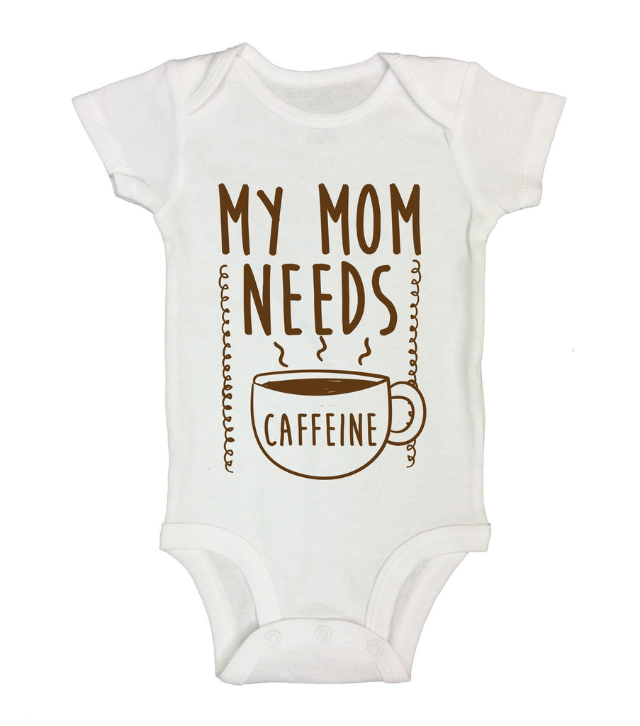 My Mom Needs Caffeine Funny Kids Onesie Funny Shirt Short Sleeve 0-3 Months