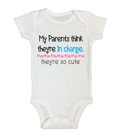 My Parents Think They'Re In Charge. They're So Cute Funny Kids Onesie