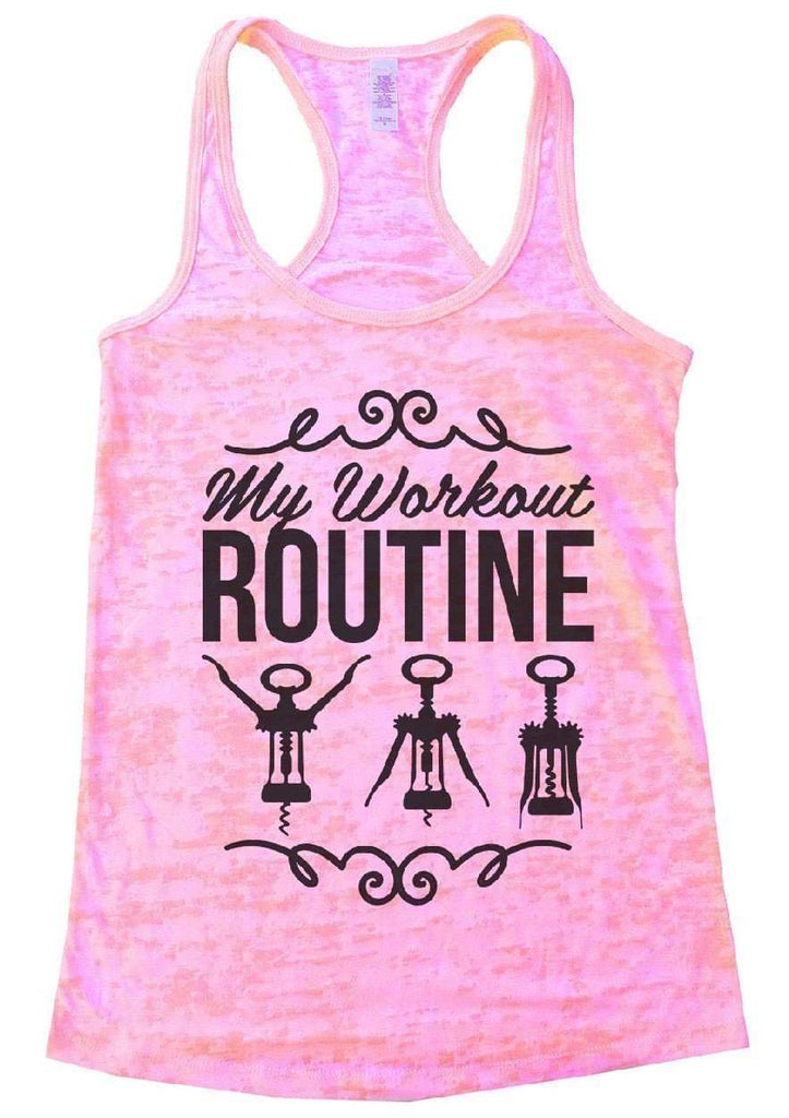 My Workout Routine Burnout Tank Top By Funny Threadz Funny Shirt Small / Light Pink
