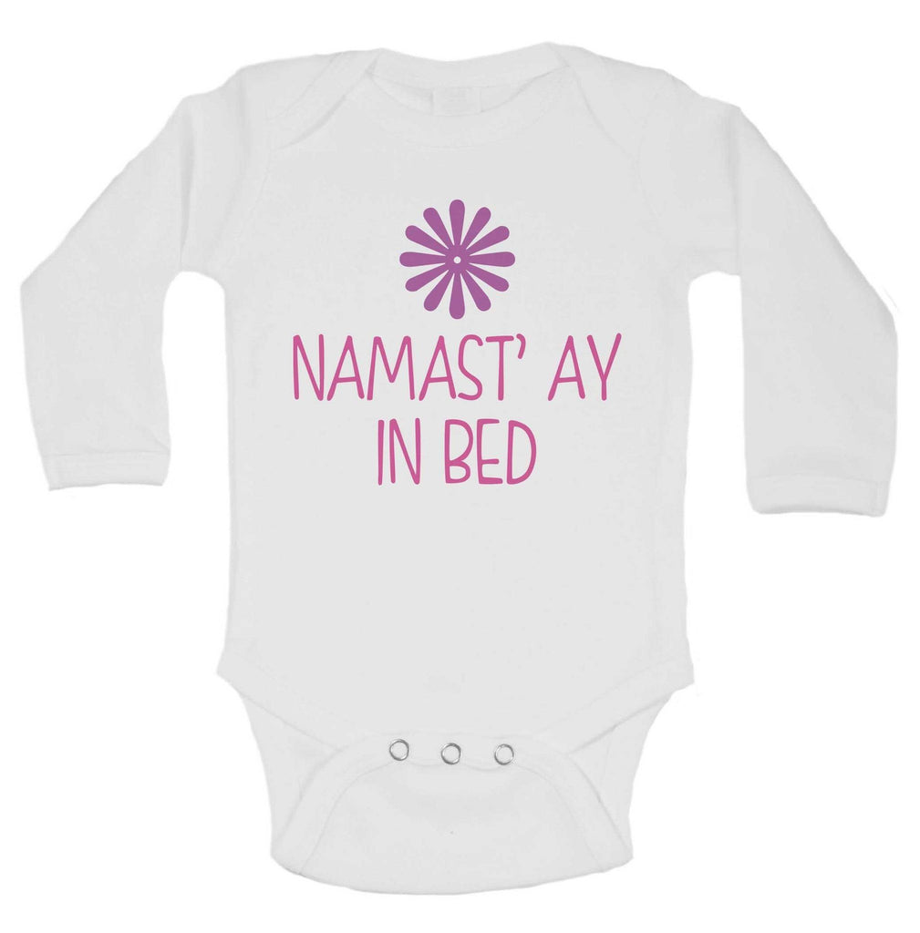 Namast' ay In Bed Funny Kids Onesie Funny Shirt Long Sleeve 0-3 Months