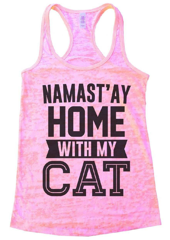 Namast'ay Home With My CAT Burnout Tank Top By Funny Threadz Funny Shirt Small / Light Pink