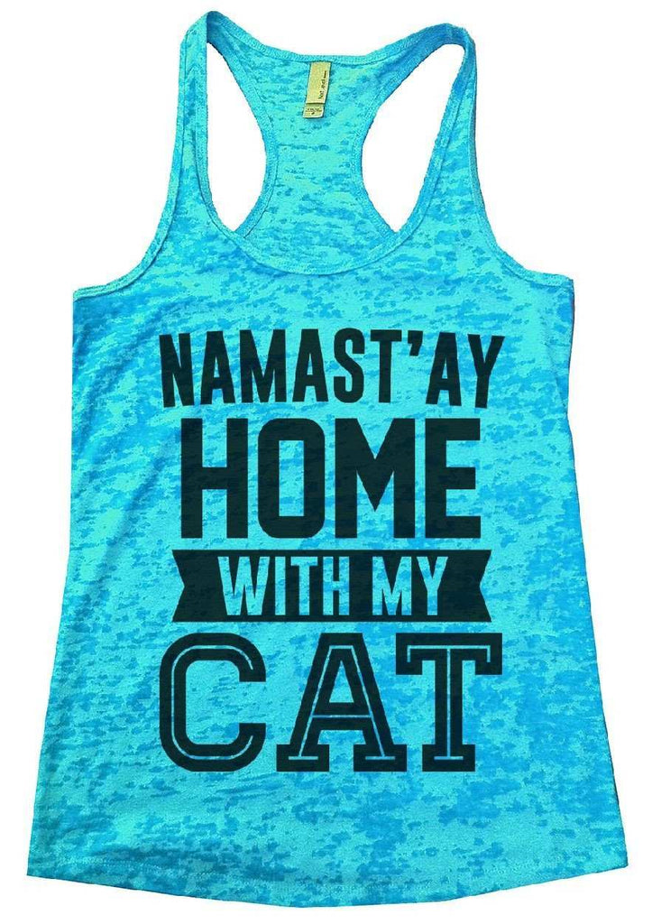 Namast'ay Home With My CAT Burnout Tank Top By Funny Threadz Funny Shirt Small / Tahiti Blue