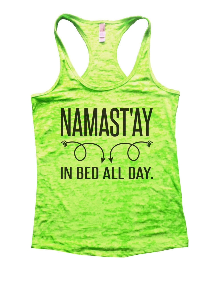Namastay In Bed All Day Burnout Tank Top By Funny Treadz Funny Shirt Small / Neon Green
