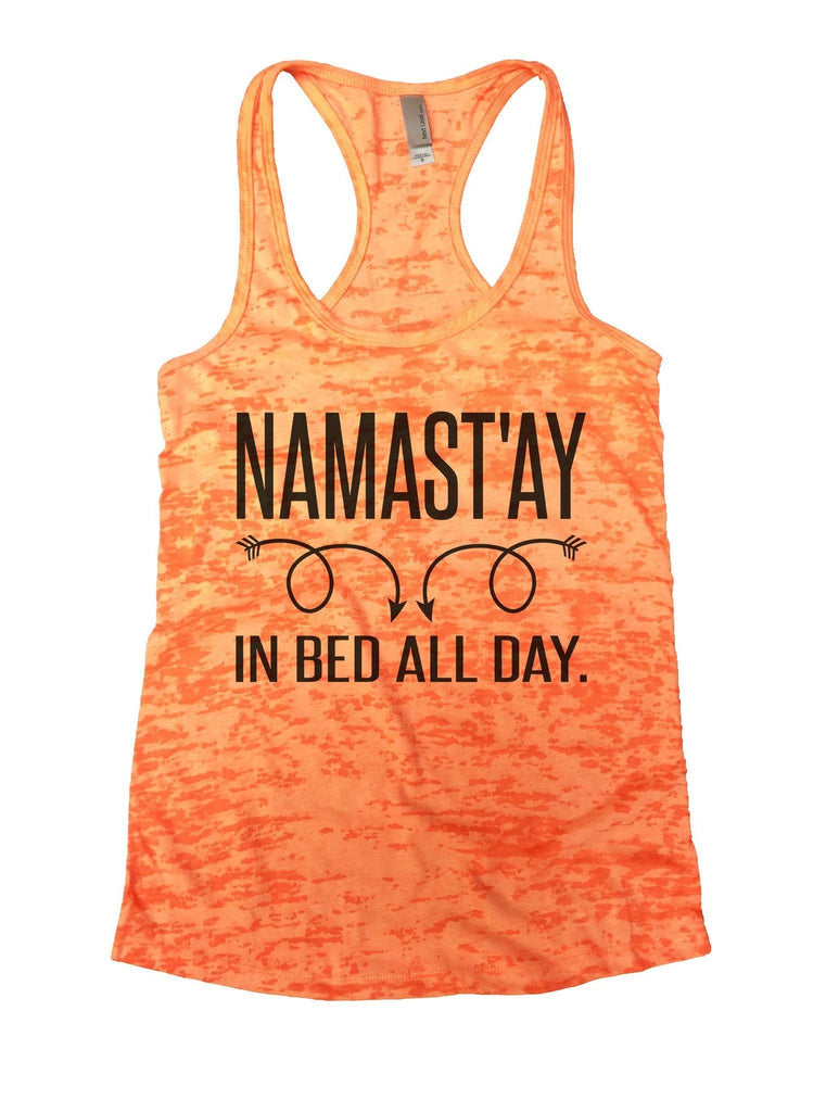Namastay In Bed All Day Burnout Tank Top By Funny Treadz Funny Shirt Small / Neon Orange