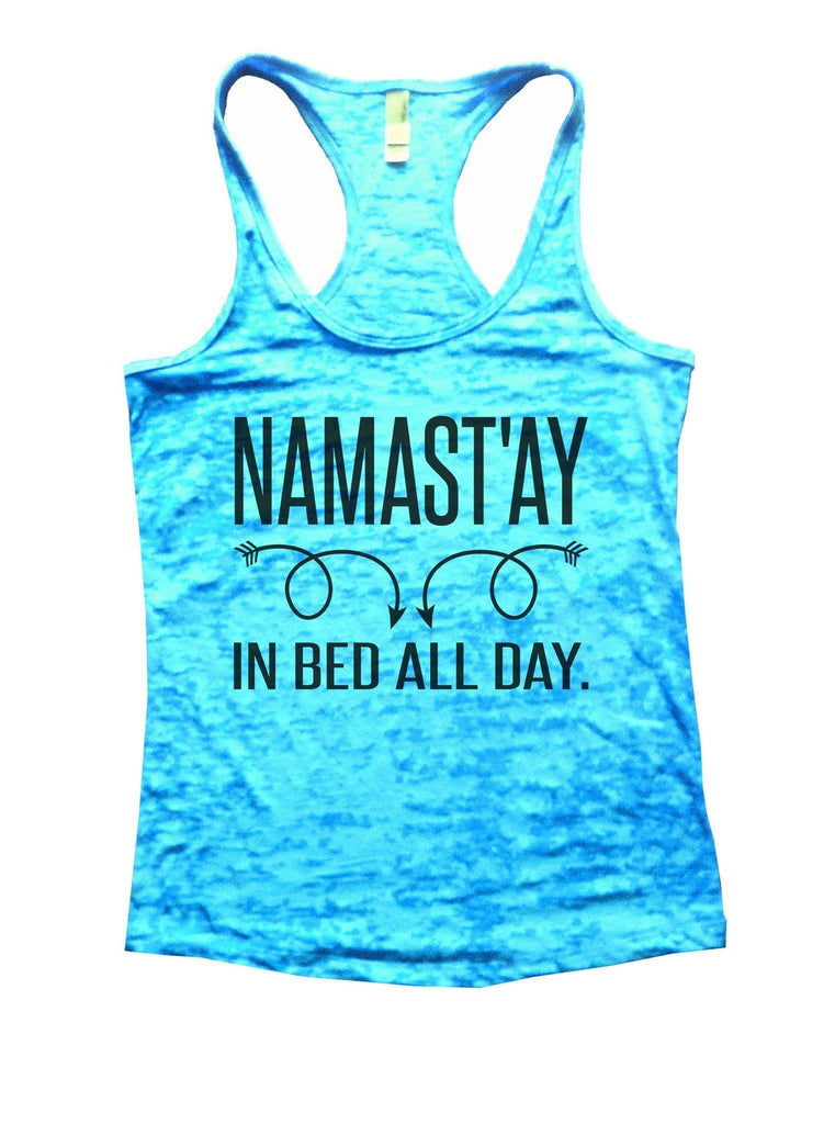 Namastay In Bed All Day Burnout Tank Top By Funny Treadz Funny Shirt Small / Tahiti Blue