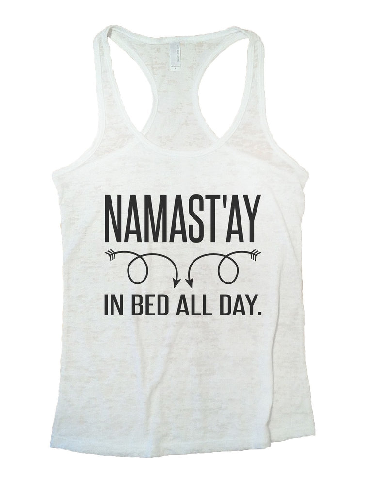 Namastay In Bed All Day Burnout Tank Top By Funny Treadz Funny Shirt Small / White