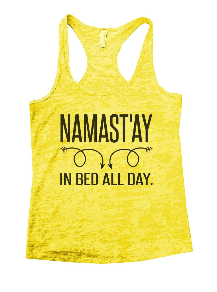 Namastay In Bed All Day Burnout Tank Top By Funny Treadz Funny Shirt Small / Yellow