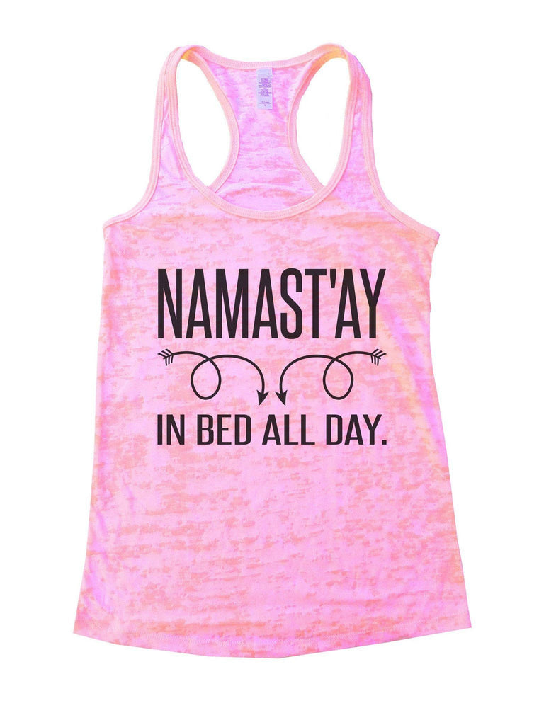 Namastay In Bed All Day Burnout Tank Top By Funny Treadz Funny Shirt Small / Light Pink